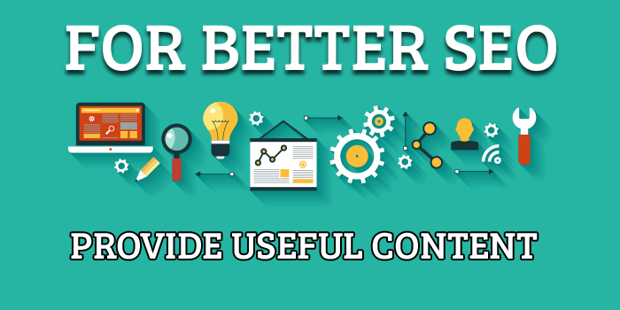 Provide Useful Content For Better SEO