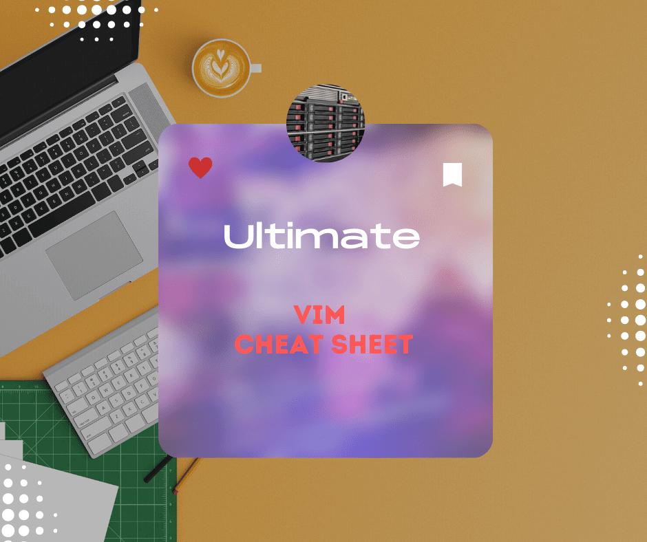 Vim command Cheat sheet